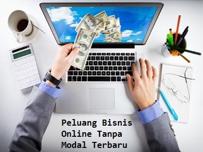 peluang bisnis online tanpa modal besar terpercaya