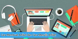 Cara Membuat Artikel dan Cara Menulis Artikel
