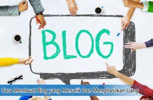 Cara Membuat Blog yang Menarik